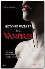 Histoire Secrète des Vampires