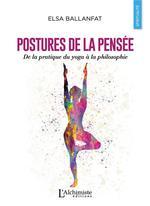 Postures de la pensée ; de la pratique du yoga à la philosophie