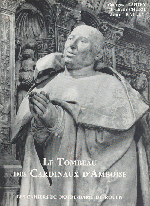 Le tombeau des cardinaux d'Amboise