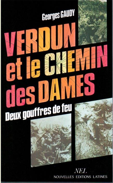 Verdun et le Chemin des Dames : deux gouffres de feu
