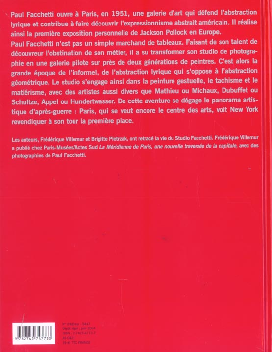 Paul Facchetti : le studio ; art informel et abstraction lyrique