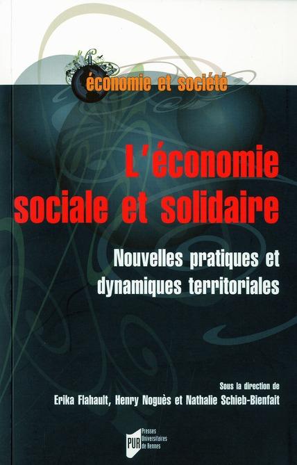 L'Economie Sociale Et Solidaire ; Nouvelles Pratiques Et Dynamiques Territoriales