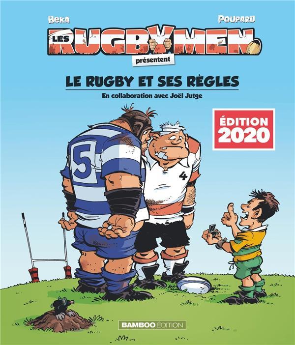 les rugbymen Hors-Série ; le rugby et ses règles