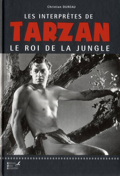 Les interprètes de Tarzan le roi de la jungle