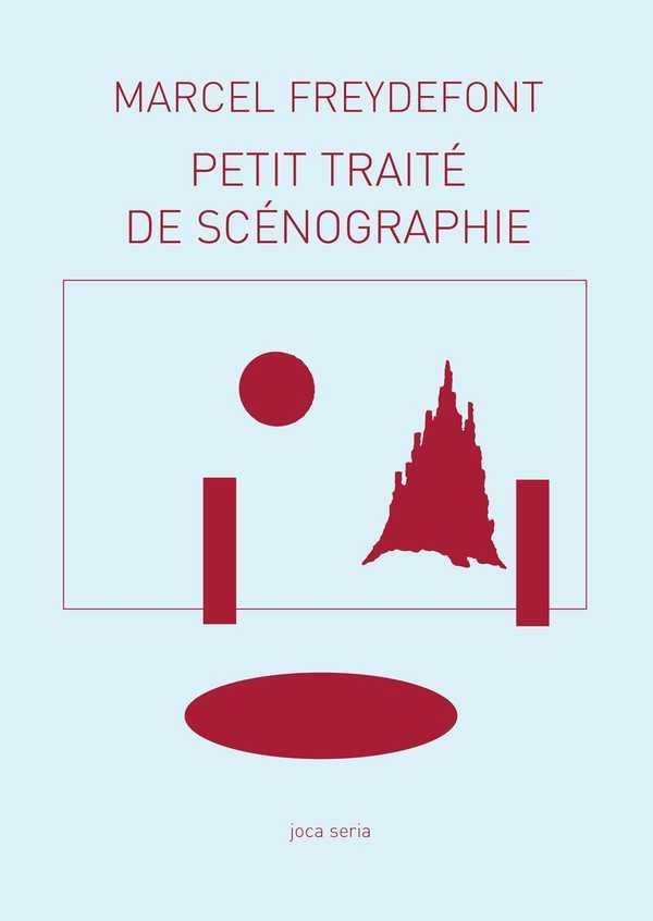 Carnets MCLA t.10 ; petit traité de scénographie