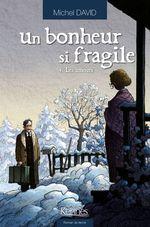Vente Livre Numérique : Un bonheur si fragile T04  - Michel David