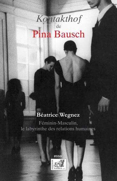 Le Kontakthof de Pina Bausch ; féminin-masculin, le labyrinthe des relations humaines