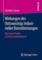 Wirkungen des Outsourcings industrieller Dienstleistungen  - Christina Cramer