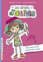 Vente Livre Numérique : Les Carnets d'Olivia, Tome 01  - Meredith Costain