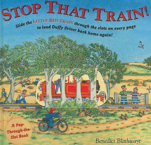 Stop That Train ! ; A Pop-Through-the-Slot Book
