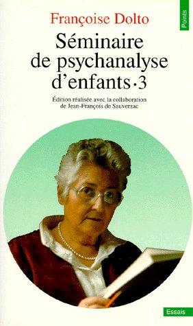 Seminaire De Psychanalyse D'Enfants. Inconscient Et Destins