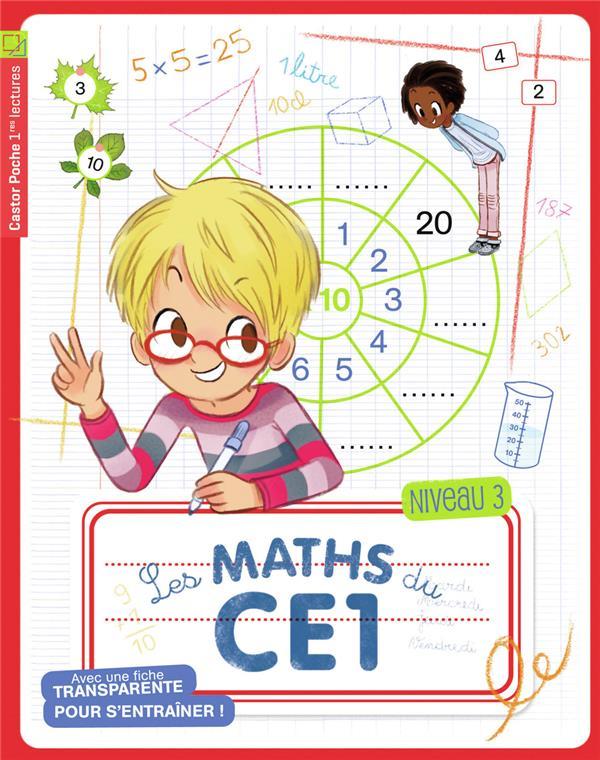 Les maths du CE1 ; niveau 3