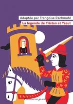 Vente EBooks : La légende de Tristan et Yseut  - Françoise Rachmuhl