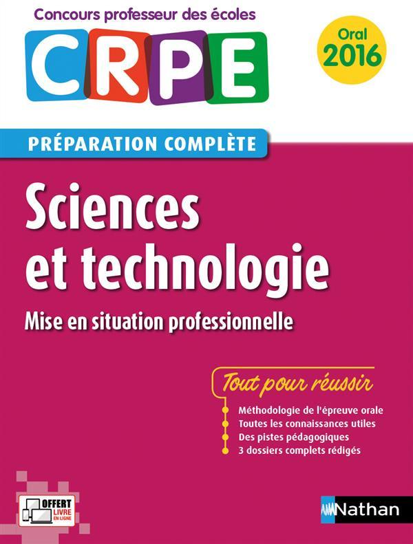 Sciences et technologie ; CRPE ; préparation complète ; oral (édition 2016)