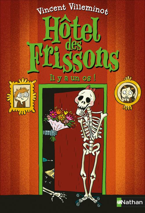 Vente EBooks : Hôtel des frissons T.5 ; il y a un os !  - Vincent Villeminot