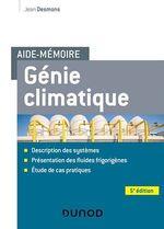 Vente EBooks : Aide-mémoire Génie climatique - 5e éd.  - Jean Desmons