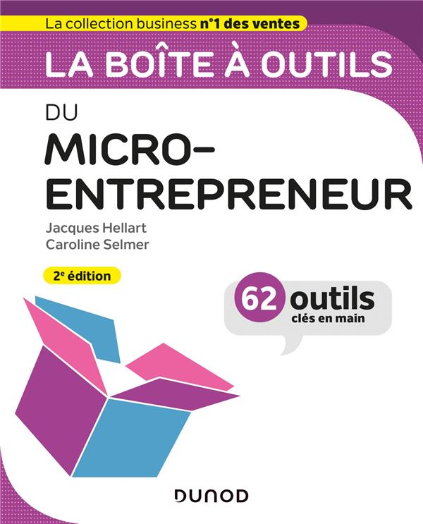 La boîte à outils ; du micro-entrepreneur (2e édition)