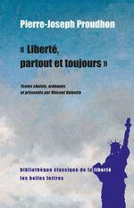 Vente EBooks : Liberté, partout et toujours  - Pierre-Joseph Proudhon