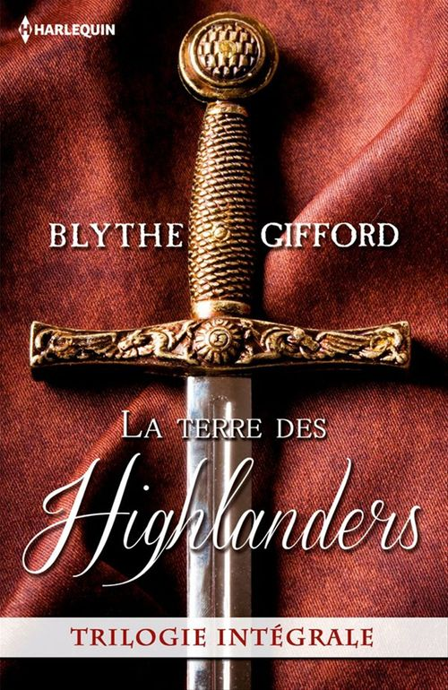 La terre des Highlanders ; intégrale