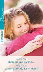 Vente Livre Numérique : Rien qu'une liaison... - La tentation du Dr Mitchell  - Janice Lynn - Kate Hardy