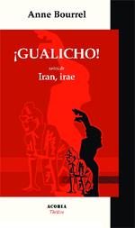 Gualicho !  - Anne BOURREL