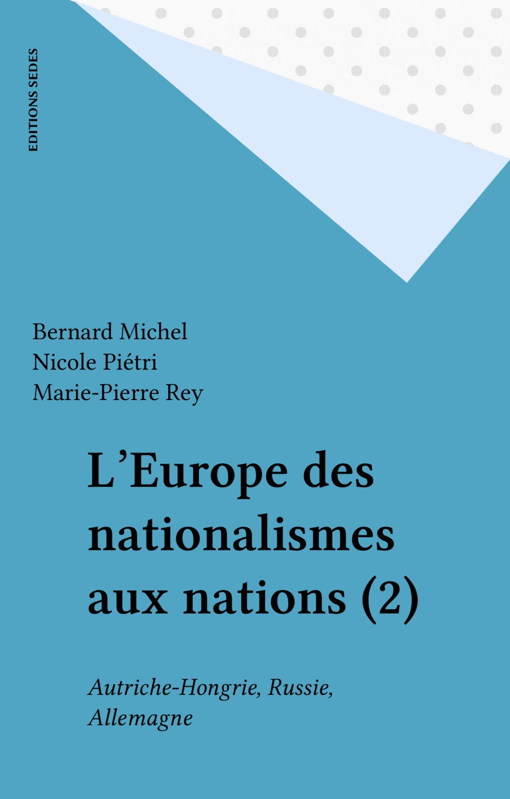 Europe des nationalismes aux nations t.2