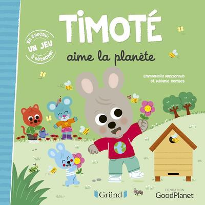 Timote aime la planete