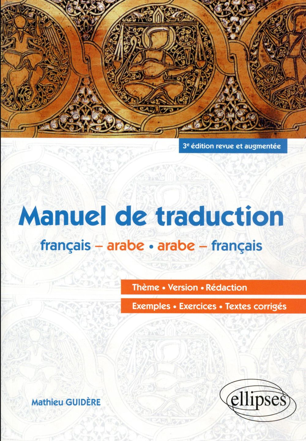 Arabe ; manuel de traduction (3e édition)