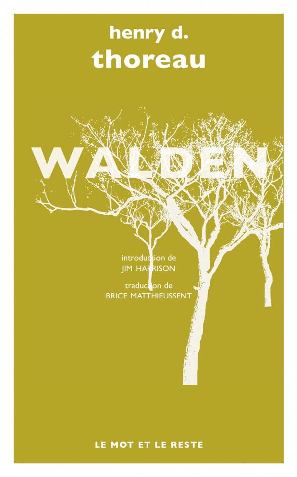 Walden ; nouvelle traduction de Brice Matthieussent
