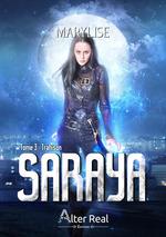 Saraya t.3 : trahison