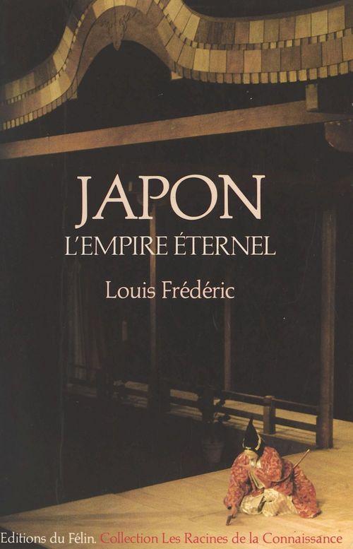 Japon ; l'empire éternel