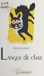 Vente Livre Numérique : Langue de chat  - Jean-Noël Blanc