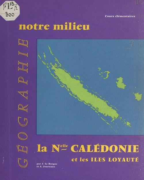 Géographie de la Nouvelle Calédonie et des Iles Loyauté