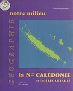 Vente EBooks : Géographie de la Nouvelle Calédonie et des Iles Loyauté  - Jean Le Borgne - René Parisse - André Journaux