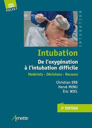 Intubation. De l'oxygénation à l'intubation difficile