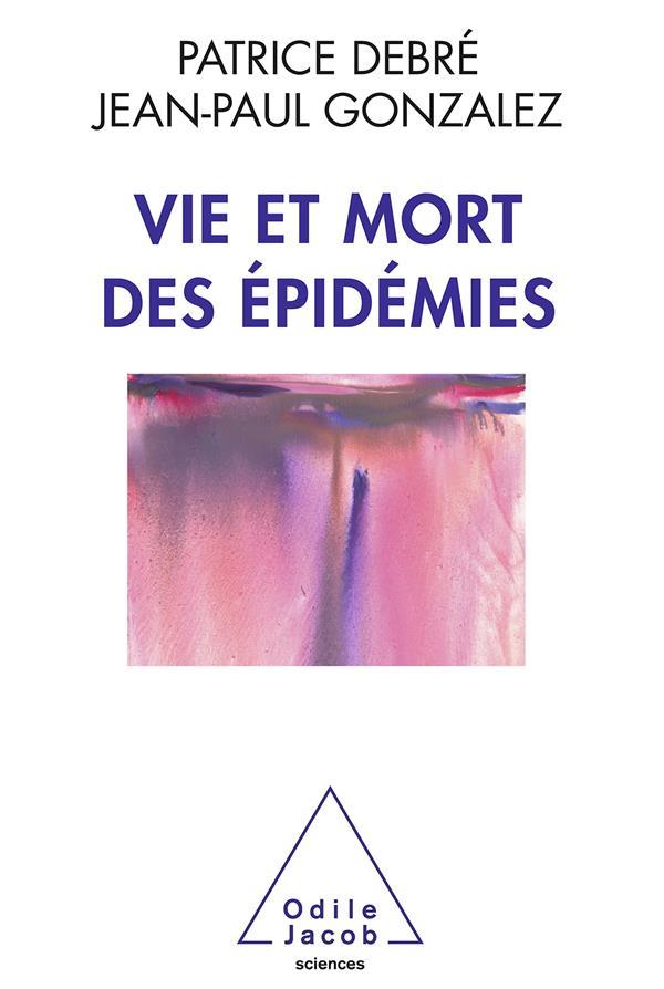 Vie et mort des épidemies