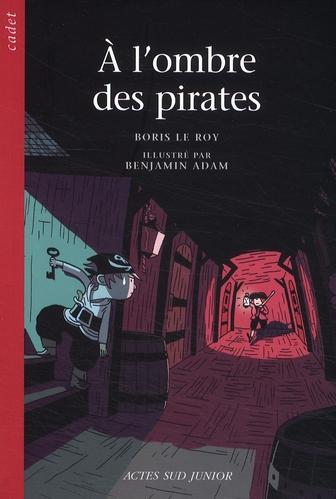 à l'ombre des pirates