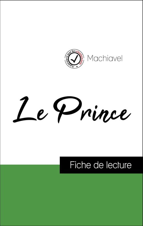 Analyse de l'oeuvre : Le Prince (résumé et fiche de lecture plébiscités par les enseignants sur fichedelecture.fr)