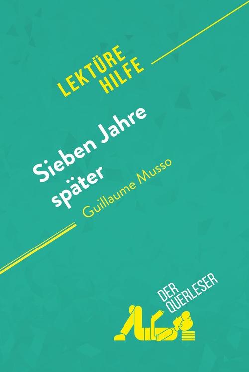 Sieben Jahre später von Guillaume Musso (Lektürehilfe)