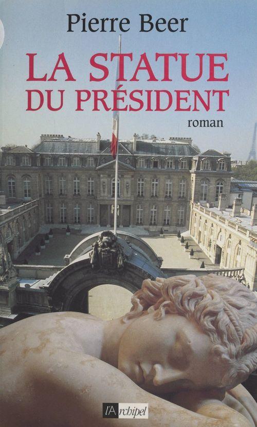 La statue du Président