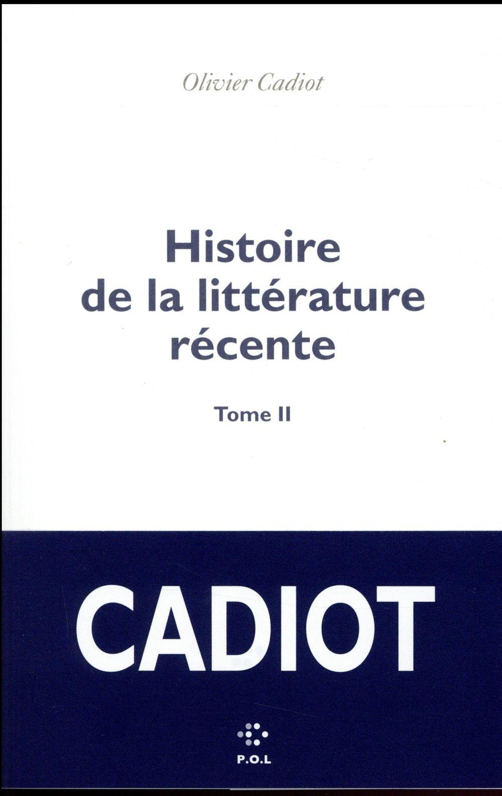 Histoire de la littérature récente t.2