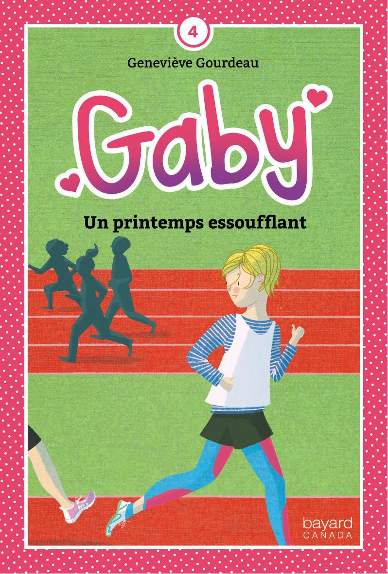 Gaby v 04 un printemps essoufflant