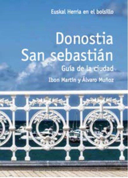 Donostia, San Sebastián ; guía de la ciudad