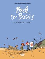 Vente Livre Numérique : Back to basics - Volume 2 - Making Plans  - Jean-Yves Ferri