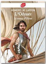 Vente Livre Numérique : L'Odyssée - Le Retour d'Ulysse - Texte intégral  - Martine Laffon - Homère