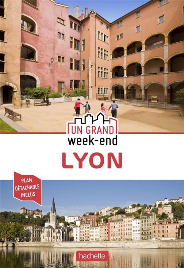 UN GRAND WEEK-END  -  LYON XXX