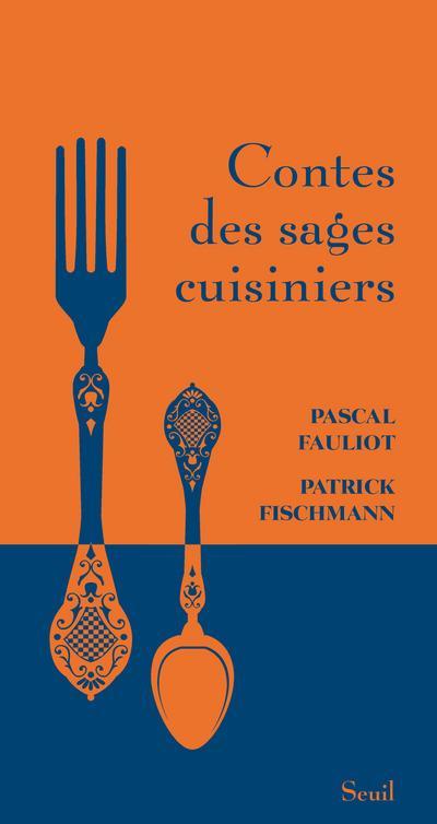 contes des sages cuisiniers