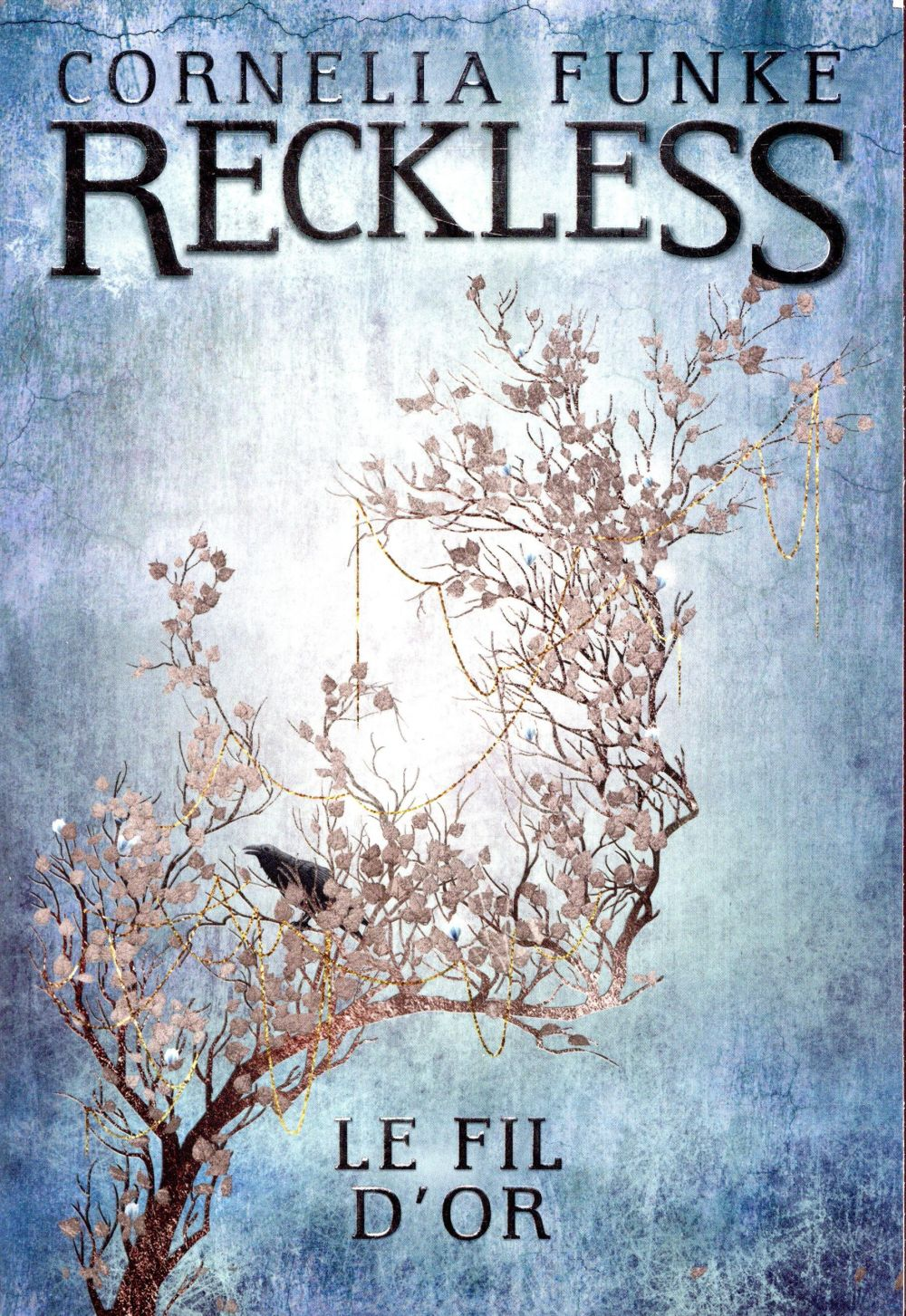 Reckless T.3 ; le fil d'or