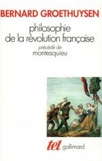 Vente Livre Numérique : Philosophie de la Révolution française / Montesquieu  - Bernard Groethuysen