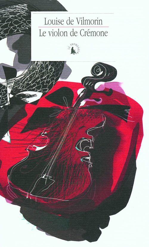 Le violon de Crémone  - Louise de Vilmorin (1902-1969)